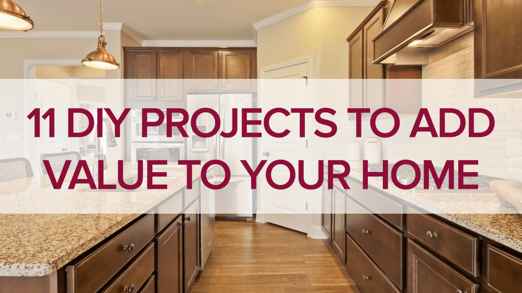 11 diy projects to add value to your home - How To Add Value To Your Home
