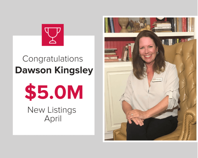 Dawson Kinsley listed over $5M in homes in April 2020.