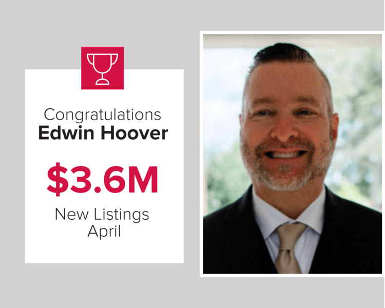 Edwin Hoover was in the top three agents for new listings last month.