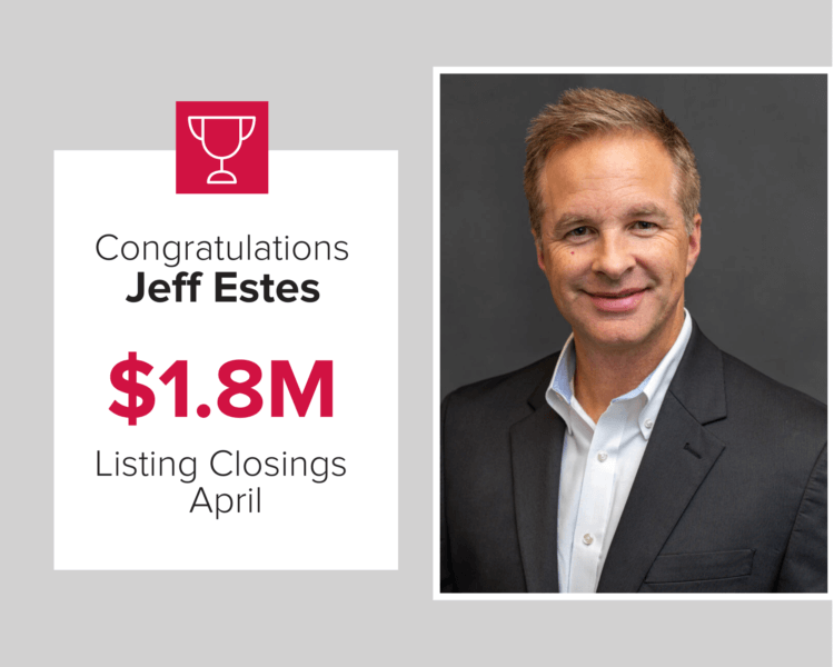 Jeff Estes listed over $1.8 M in new listings last month.