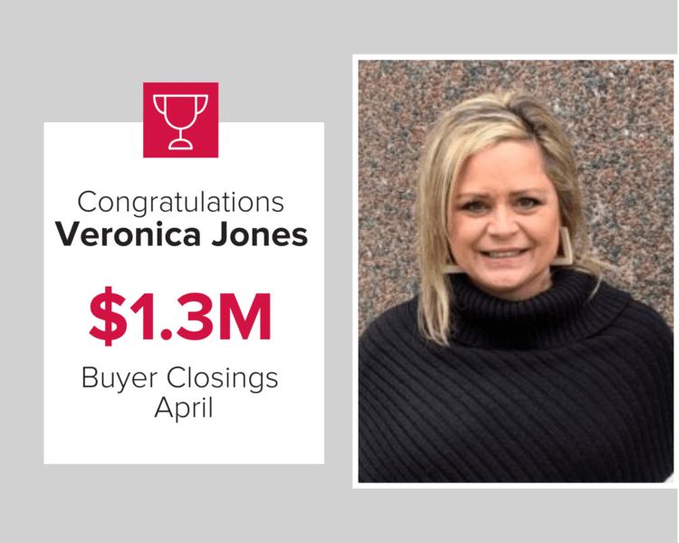 Veronica Jones helped buyers close on $1.3 M in homes.