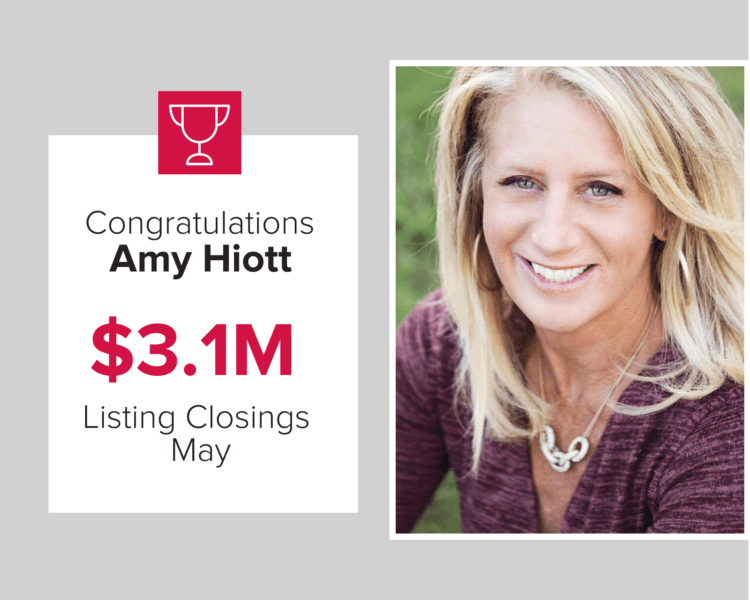 Amy Hiott had closings on over $3.1 million in homes in May of 2020