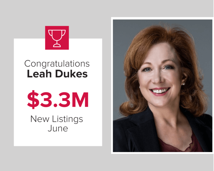 Leah Dukes listed $3.3 million in homes last month