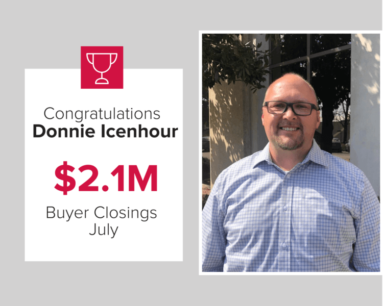 Donnie Icenhour had over $2.1 million in buyer closings in July.
