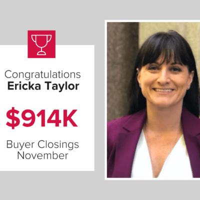 Ericka was a top buyer agent for November 2020