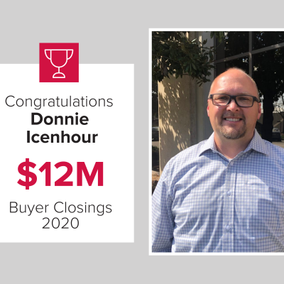 Donnie was our top buyer agent in 2020