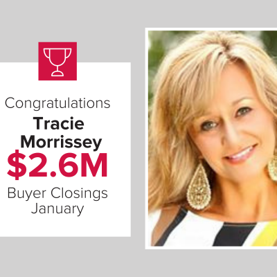 Tracie was our top Buyer Agent for January 2021